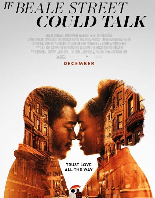 From the director of Moonlight and based on the novel by James Baldwin, If Beale StreetCould Talk is the story of Tish, a newly engaged Harlem woman who races against the clock to prove her lover's innocence while carrying their first-born child to term. It is a celebration of love told through the story of a young couple,their families and their lives, trying to bring about justice through love, for love and the promise of the American dream.