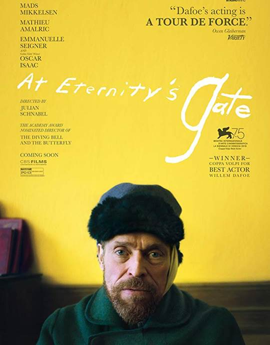 Julian Schnabel's At Eternity's Gate is a journey inside the world and mind of a person who, despite skepticism, ridicule and illness,created some of the world's most beloved and stunning works of art. This is not a forensic biography, but rather scenes based on Vincent van Gogh's  letters, common agreement about events in his life that present as both facts and hearsay.